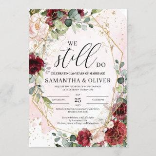 We still do blush burgundy floral vow renewal Invitations