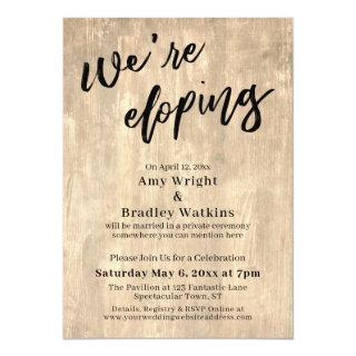 We're Eloping Handwriting Typography on Pale Wood Invitations