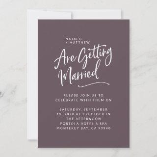 We're getting married script wedding Invitations