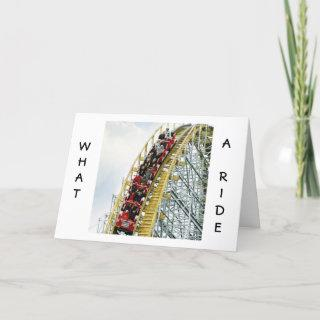 WHAT A RIDE/SHARING IT WITH U AMAZING-ANNIVERSARY CARD