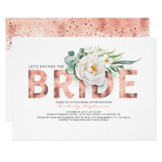 White Flowers Rose Gold and Greenery Bridal Shower Invitation