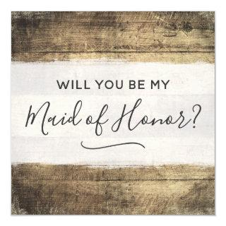 Will You Be Maid of Honor Rustic Wood Farm Wedding Invitations