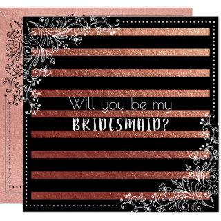 Will You Be My Bridesmaid Black Stripes Rose Gold Invitations