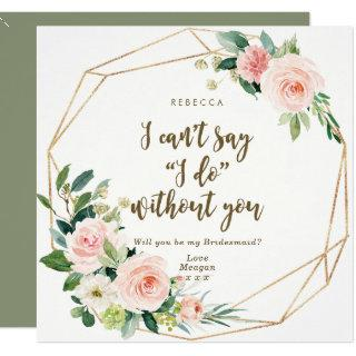 Will you be my bridesmaid card boho blush floral