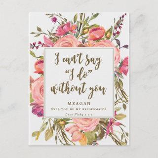 Will you be my bridesmaid card boho floral