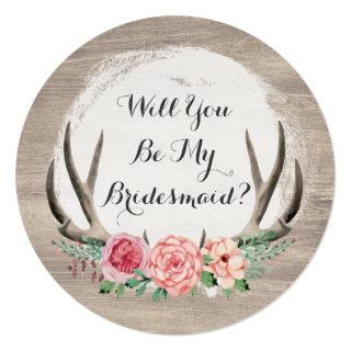 Will You Be My Bridesmaid? Floral Antlers Rustic Invitations