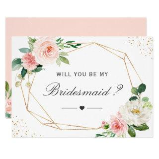 Will You Be My Bridesmaid Geometric Blush Floral Invitations