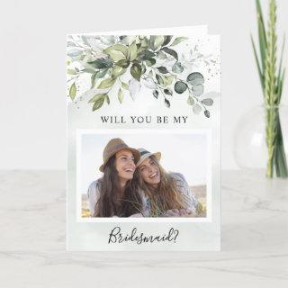 Will You Be My Bridesmaid Photo Greenery Rustic Card