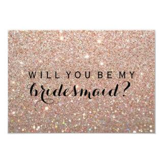 WIll You Be My Bridesmaid - Rose Gold Fab Invitations