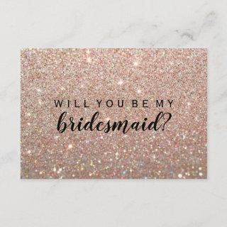 WIll You Be My Bridesmaid - Rose Gold Glitter Fab Invitations