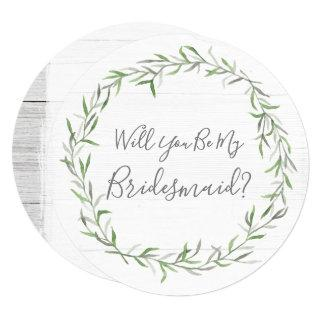 Will You Be My Bridesmaid Rustic Wood & Wreath Invitation