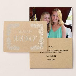 Will You Be My Bridesmaid Silver Foil Paisley Foil Card