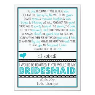Will you be my Bridesmaid? Turquoise/Black Poem Invitations