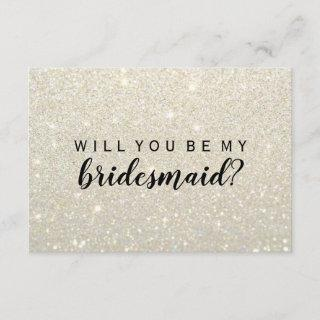 WIll You Be My Bridesmaid - White Gold Glitter Fab Invitations