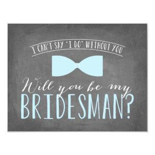 Will you be my BRIDESMAN? Invitations