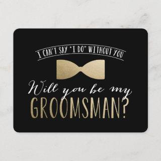 Will you be my Groomsman ? | Groomsmen Invitations