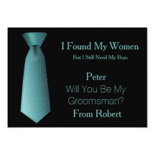 Will You Be My Groomsman Teal & White Tie Invitation