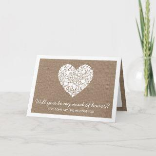 Will You Be My Maid Of Honor? Burlap Heart Card
