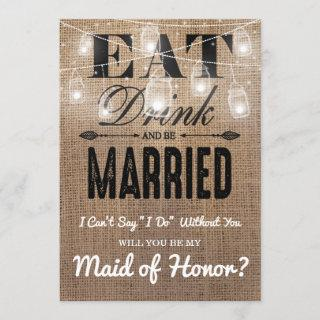 Will you be my Maid of Honor? | Rustic Bridesmaid Invitation