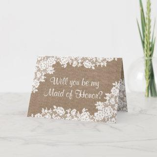 Will You Be My Maid of Honor? Rustic Burlap & Lace Invitations