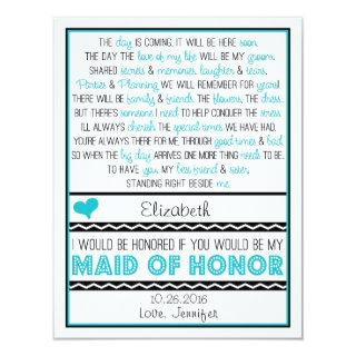 Will you be my Maid of Honor? Turquoise/Black Poem Invitation