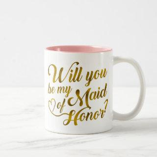 Will you be my Maid of Honor? Two-Tone Coffee Mug