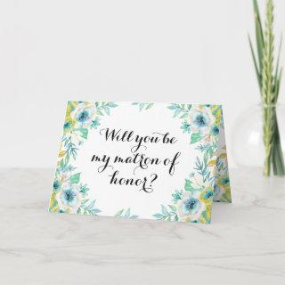 Will You Be My Matron of Honor Modern Floral Invitations