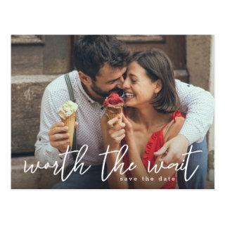 Worth the Wait Save the Date Postcard