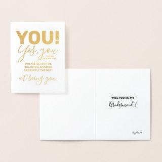 You are Amazing and Best - Funny Bridesmaid Foil Card