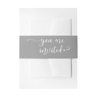 You are Invited Typography Elegant Gray and White Invitations Belly Band