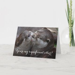 You're my significant otter funny valentine annive holiday card
