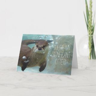You're my significant otter funny valentine cute holiday card